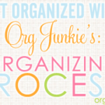 How to get organized? Follow these PROCESS steps….