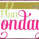 Menu Plan Monday ~ Oct 14/13