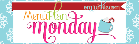 Menu Plan Monday for the week of Jan 12/15