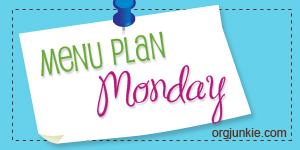 Meal Plan Monday by OrgJunkie.com