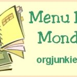 Menu Plan Monday ~ March 24th