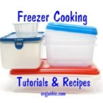 Freezer Cooking Tutorials & Recipes