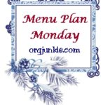 Menu Plan Monday ~ Dec 15th