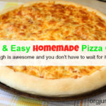 quick homemade pizza dough recipe 4