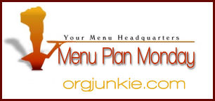 orgjunkiempm1 Meal Plan Monday 3/9