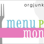 Menu Plan Monday ~ Oct 12th