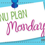 Menu Plan Monday ~ July 12th
