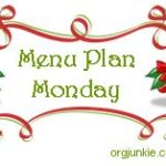 Menu Plan Monday ~ Dec 20th Christmas Menu!