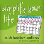 Simplify Your Life with Habits + Routines Giveaway Closed