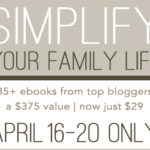 Simplify Your Family Life: $375 of ebooks for $29!!!