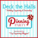 Deck the Halls: Holiday Organizing & Decorating Pinning Party