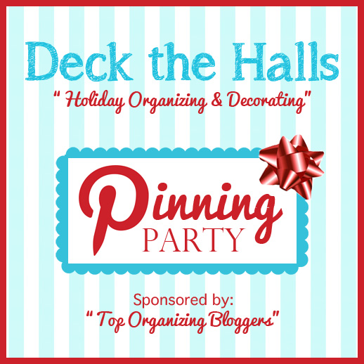 Deck the Halls: Holiday Organizing & Decorating Pinning Party -