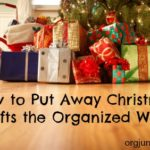 How to Put Away Christmas Gifts the Organized Way