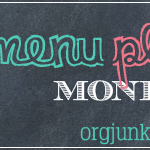 Menu Plan Monday ~ Jan 13/14