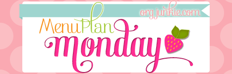 Menu Plan Monday for the week of March 30/15