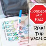 Concepts for Kids: Road Trip Vacation + Free Printable Packing List for Kids