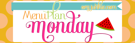 Menu Plan Monday for the week of July 28/14