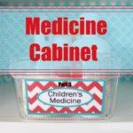 Medicine Cabinet Organization + Free Printables