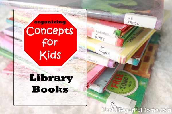 Organizing Concepts for Kids: Library Books at orgjunkie.com