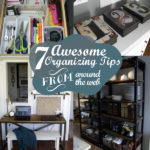 7 Awesome Organizing Tips From Around the Web