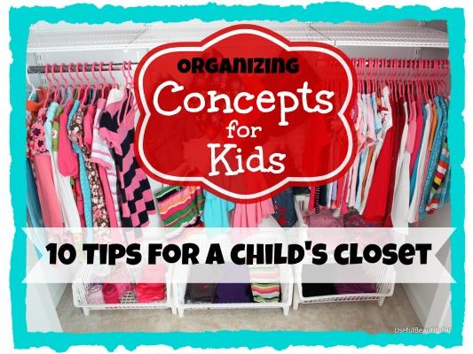 Here Are 10 Favorite Tips Helpful In Organizing A Childu0027s Closet.