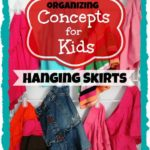 Concepts for Kids: Hanging Skirts ~ Day #12