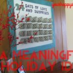 A Meaningful Holiday Idea: 24 Days of Love & Surprises