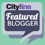 Cityline Featured Blogger