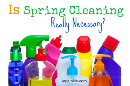 Is Spring Cleaning Really Necessary?