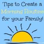 How to Create a Morning Routine for Your Family
