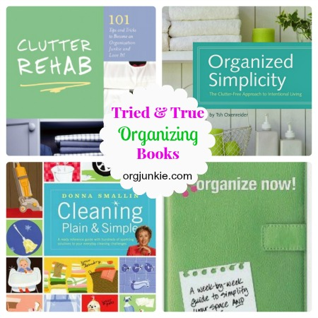 Tried and True Organizing Books at orgjunkie.com