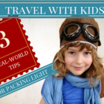 Travel With Kids Packing Tips Cropped