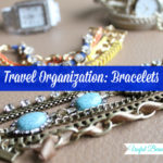 Travel Organization: Bracelets
