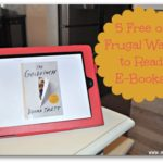 5 Free or Frugal Ways to Read E-Books
