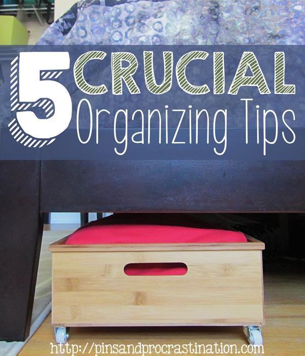 5 Crucial Organizing Tips