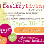 The Ultimate Healthy Living Bundle - get it now!