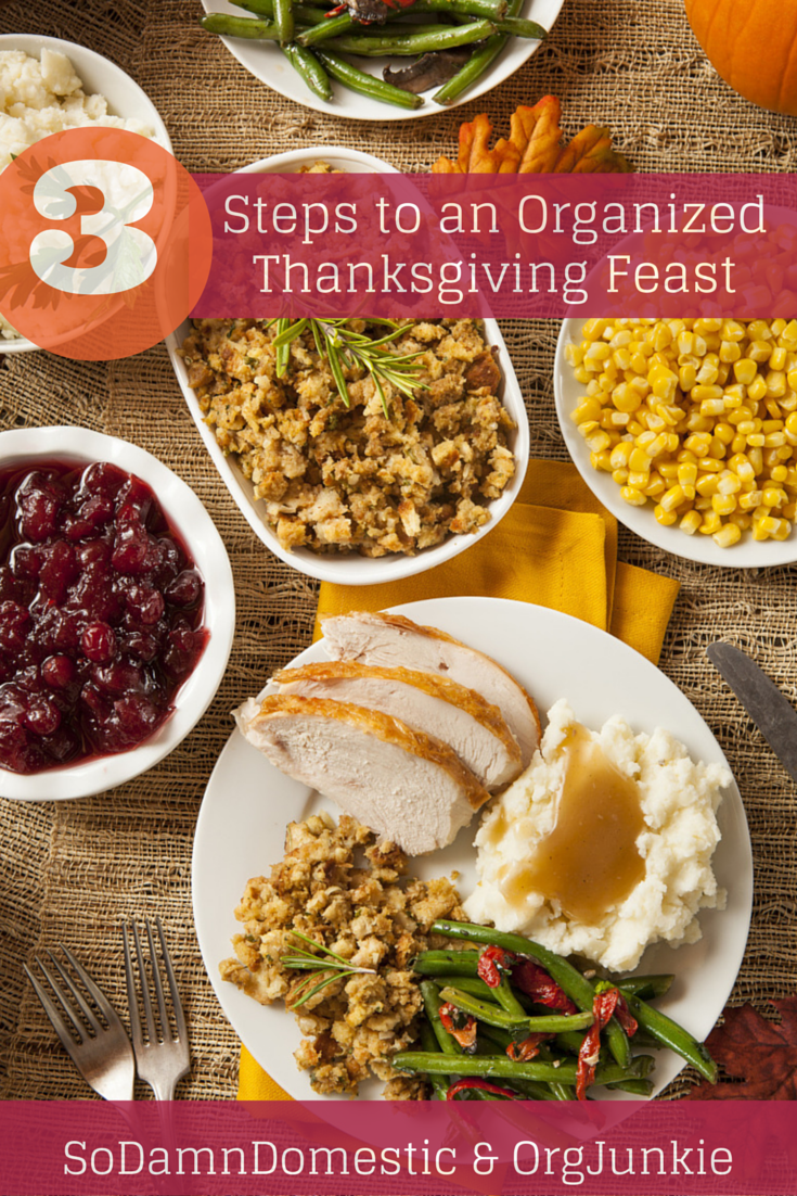 3 Steps to an Organized Thanksgiving Feast