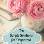 10 Simple Solutions for Organized Living