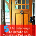 5 1 Minute Ways to Create an Inviting Entry Way