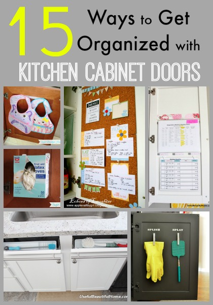 kitchen cabinet organizing ideas 15 ways to get organized with kitchen cabinet doors 5622