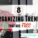 8 Organizing Trends that are FREE