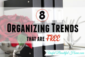 8 Organizing Trends that are Free!