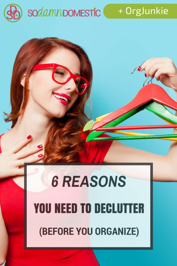 6 Reasons You Need to Declutter