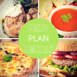 Menu Plan Monday for the week of