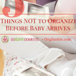 Things to Organize Before Baby Arrives