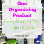 One Organizing Product Every Room Should Have