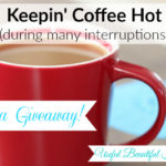 Keepin-Coffee-Hot-During-Many-Interruptions