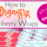How to Organize Jamberry Wraps and a Giveaway