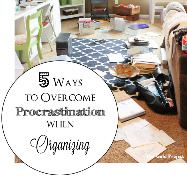 overcoming-procrastination when organizing