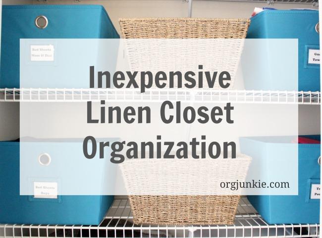 Inexpensive Linen Closet Organization at I'm an Organizing Junkie blog